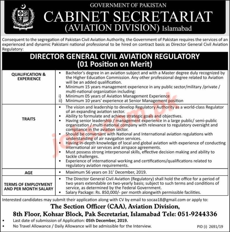 Cabinet,Secretariat,Islamabad,Jobs,2019,for,Director,General,Civil,Aviation,Regulatory Posted:,19,Nov,2019,11:50,PM,PST Cabinet,Secretariat,Islamabad,Jobs,2019,for,Director,General,Civil,Aviation,Regulatory,to,be,filled,immediately.,Required,qualification,from,a,recognized,institution,and,relevant,work,experience,requirement,are,as,following.,Eligible... , ,