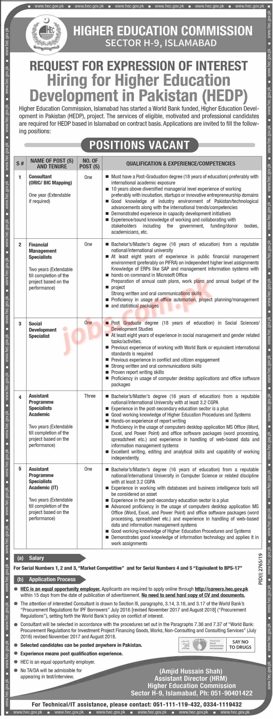 Higher,Education,Commission,(HEC),Jobs,2019,for,7+,Assistant,Programme,Specialists,,Social,Development,,Financial,Management,Specialists,and,Other Posted:,24,Nov,2019,12:58,AM,PST Higher,Education,Commission,(HEC),Jobs,2019,for,7+,Assistant,Programme,Specialists,,Social,Development,,Financial,Management,Specialists,and,Other,to,be,filled,immediately.,Required,qualification,from,a,recognized,institution,and,relevant,work,experience,requirement,are,as,following.,Eligible,candidates,are,encouraged,to,apply,to,the,post,in,prescribed,manner.,Incomplete,and,late,submissions/applications,will,not,be,[…] Last,Date,of,Apply,9,December,2019